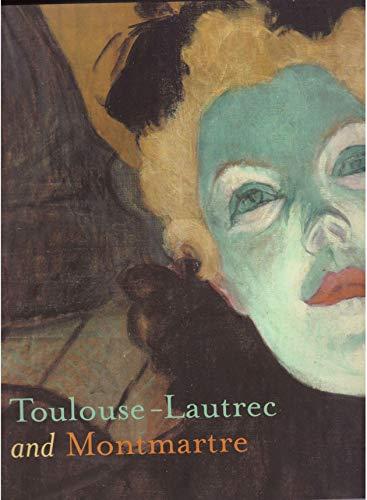 9780894683206: Toulouse-lautrec And Montmartre