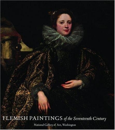 Flemish Paintings of the Seventeenth Century. National Gallery of Art, Washington.: Wheelock, ...