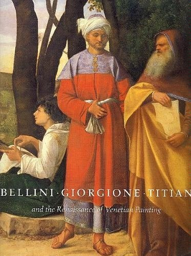 9780894683329: Bellini, Giorgione, Titian, and the Renaissance of Venetian Painting