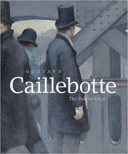 9780894683930: Gustave Caillebotte : the Painter's Eye