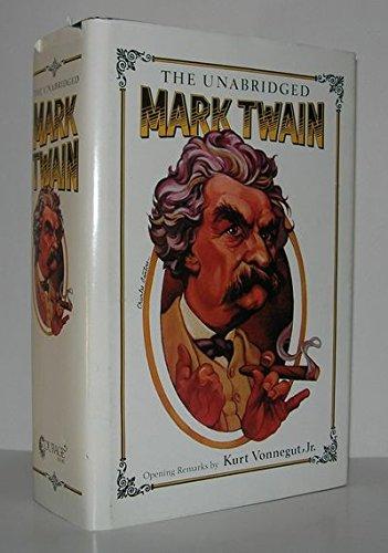 9780894710728: The Unabridged Mark Twain