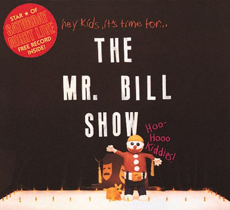 The Mr. Bill Show : Star of Saturday Night
