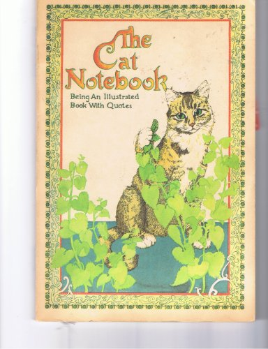 9780894711336: The Cat Notebook : Being an Illustrated Book with Quotes