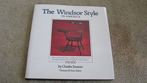 The Windsor Style in America: A Pictorial Study of the History and Regional Characteristics of the ...