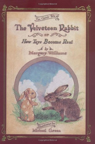 9780894711534: Velveteen Rabbit Deluxe Cloth Edition Or, How Toys Become Real