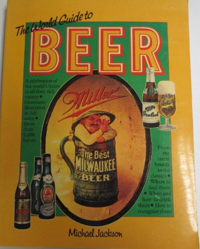 9780894711664: The World Guide to Beer