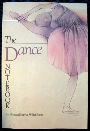 9780894712753: The Dance Notebook: An Illustrated Journal with Quotes