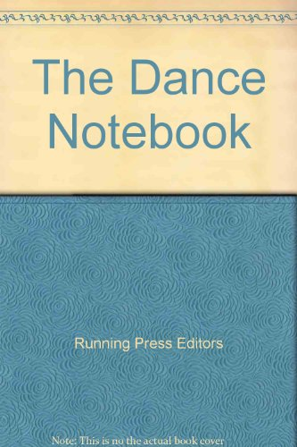 9780894712760: The Dance Notebook