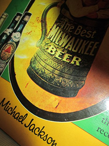 The World Guide to Beer: Jackson, Michael (editor)