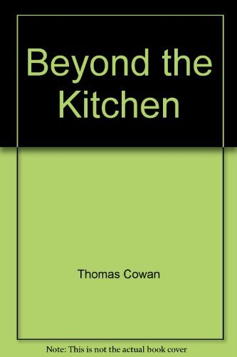9780894713064: Beyond the Kitchen: A Dreamer's Guide