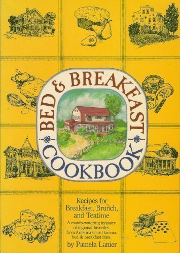 9780894713293: Bed and Breakfast Cook Book: Recipes for Breakfast, Brunch and Teatime