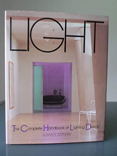 9780894713910: Light: The Complete Handbook of Lighting Design
