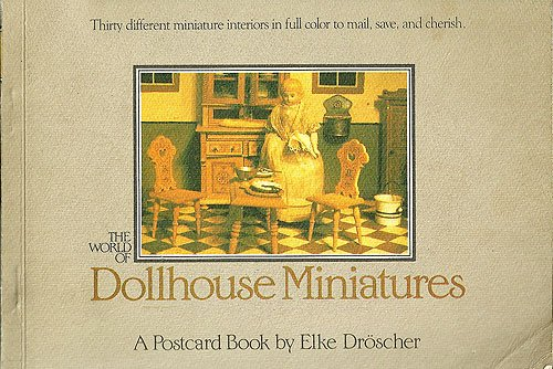 9780894714344: The World of Dollhouse Miniatures: A Postcard Book