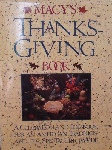 9780894714672: Macy's Thanksgiving Book