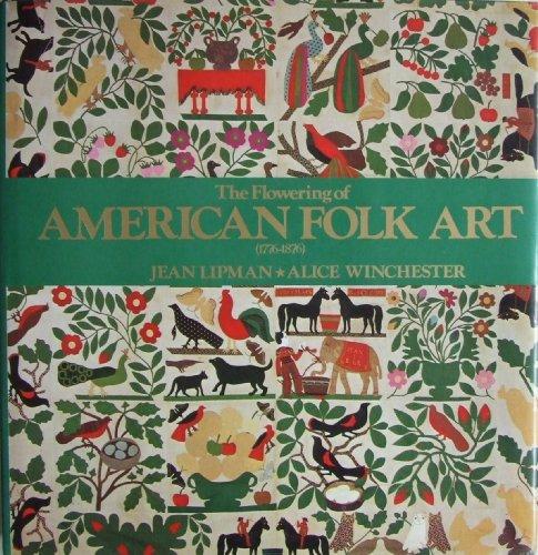 9780894715280: The Flowering of American Folk Art, 1776-1876