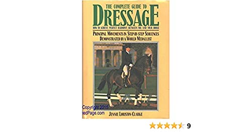 The Complete Guide to Dressage