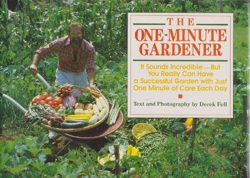9780894715891: The one-minute gardener