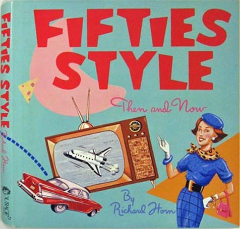 9780894716249: Fifties Style: Then and Now