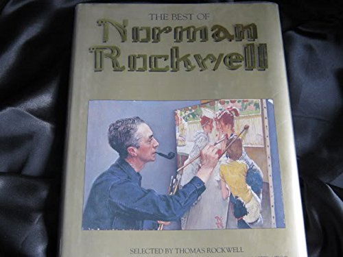 9780894716515: The Best of Norman Rockwell