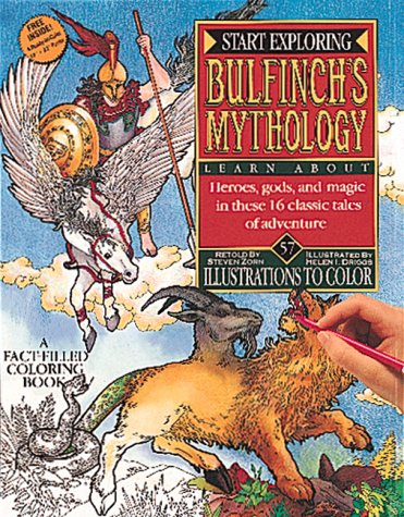 Bulfinch's Mythology (Start Exploring) (0894717103) by Zorn, Steven