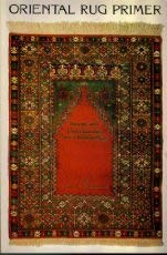 The Oriental Rug Primer: Buying and Understanding New Oriental Rugs