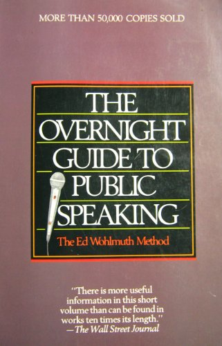 9780894717444: The Overnight Guide to Public Speaking
