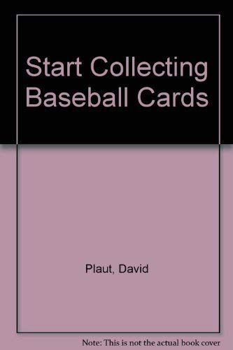 9780894717628: Baseball Cards (Start Collecting)