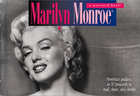 9780894717666: Marilyn Monroe: A Postcard Book: America's Goddess in 30 Postcards to Mail, Share, and Cherish