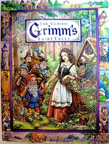 THE CLASSIC GRIMM'S FAIRY TALES-CINDERELLA,LITTLE RED RIDING: Grimm Brothers. ,