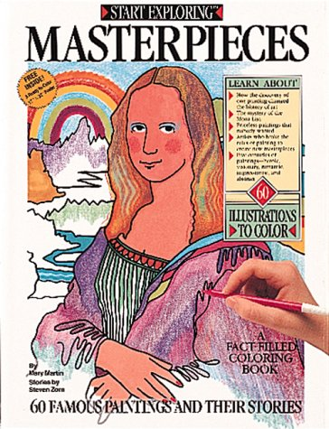 Start Exploring Masterpieces: Coloring Book (0894718010) by Martin, Mary; Zorn, Steven
