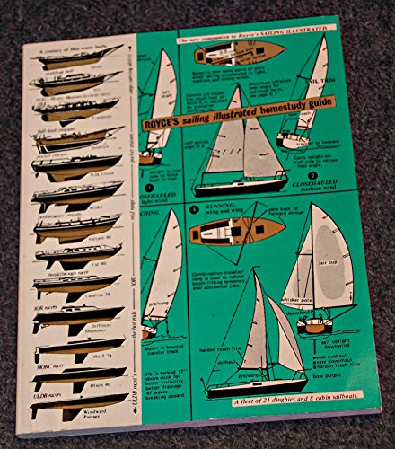 Royce's Sailing Illustrated Home Study Guide: Royce, Patrick M.