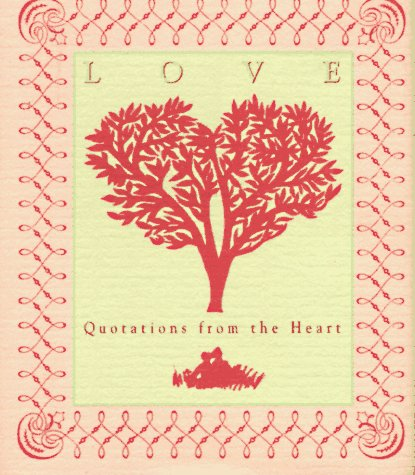 9780894718564: Love: Quotations from the Heart/Miniature Edition (Miniature Editions)