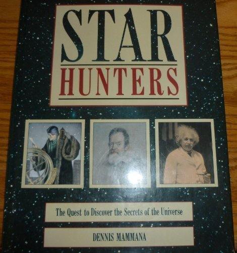9780894718755: Star hunters: The quest to discover the secrets of the universe
