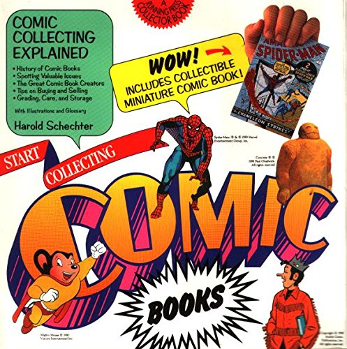 Start Collecting Comic Books (0894718762) by Schecter, Harold; Schechter, Harold