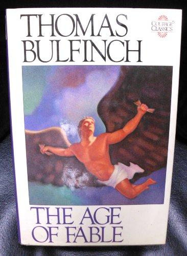 9780894718816: Bulfinch's Mythology: The Age of Fable (Courage Classics) (v. 1)
