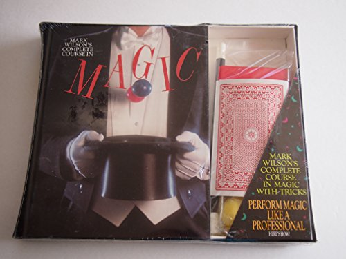 9780894718830: Mark Wilson's Complete Course in Magic/With Tricks