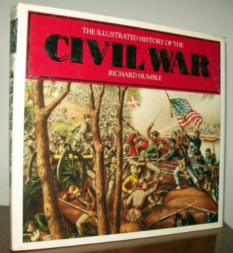 9780894719950: The Illustrated History of the Civil War
