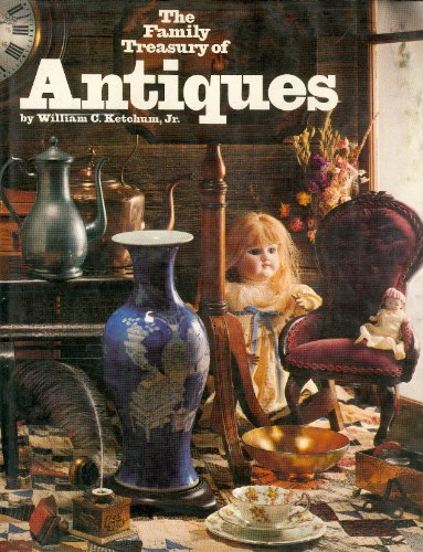 9780894790331: Family Treasury of Antiques