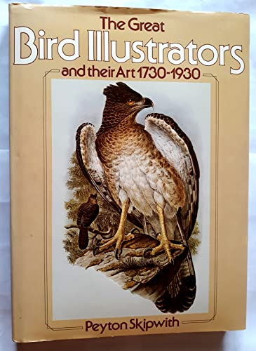9780894790447: The great bird illustrators and their art, 1730-1930