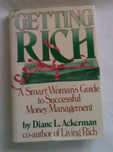 9780894790638: Getting rich: A smart woman's guide to successful money management