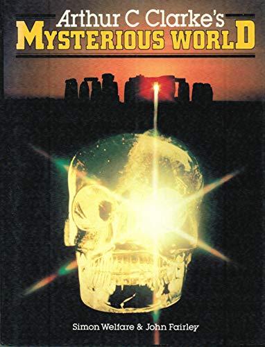 9780894790751: Arthur C. Clarke's Mysterious World