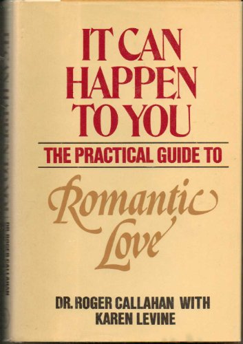 9780894790966: It can happen to you: The practical guide to romantic love