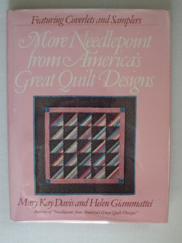 9780894800054: More Needlepoint from America's Great Quilt Designs