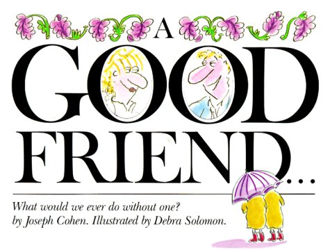 A Good Friend: Cohen, Joseph
