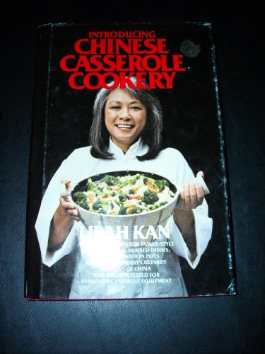Introducing Chinese casserole cookery: Lilah Kan