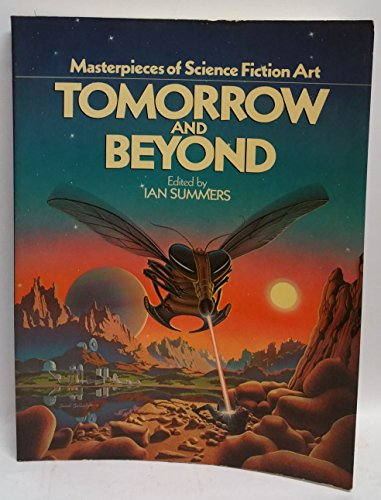 9780894800559: Tomorrow and Beyond: Masterpieces of Science Fiction Art