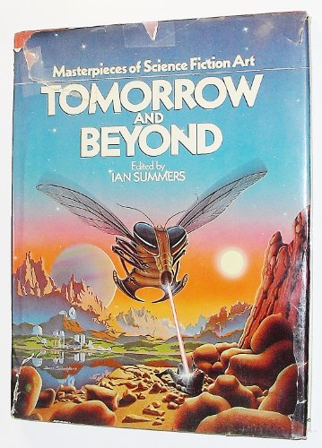 9780894800627: Tomorrow and Beyond : Masterpieces of Science Fiction Art