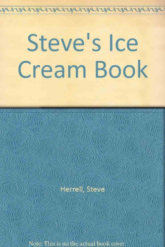 9780894800801: Steve's Ice Cream Book