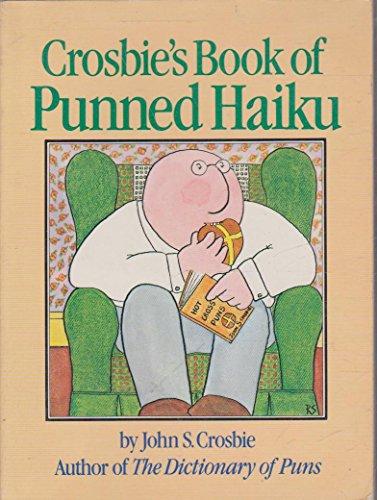 9780894801105: Crosbie's Book of Punned Haiku