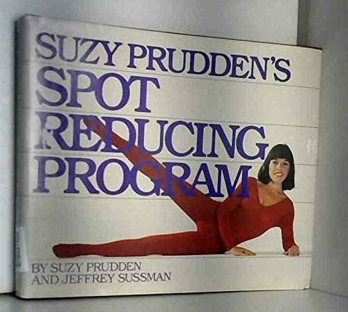 Suzy Prudden's Spot reducing program (0894801155) by Wayne Douglas Barlowe